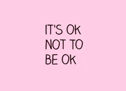 Its-ok-not-be-ok-saying-quotes.png