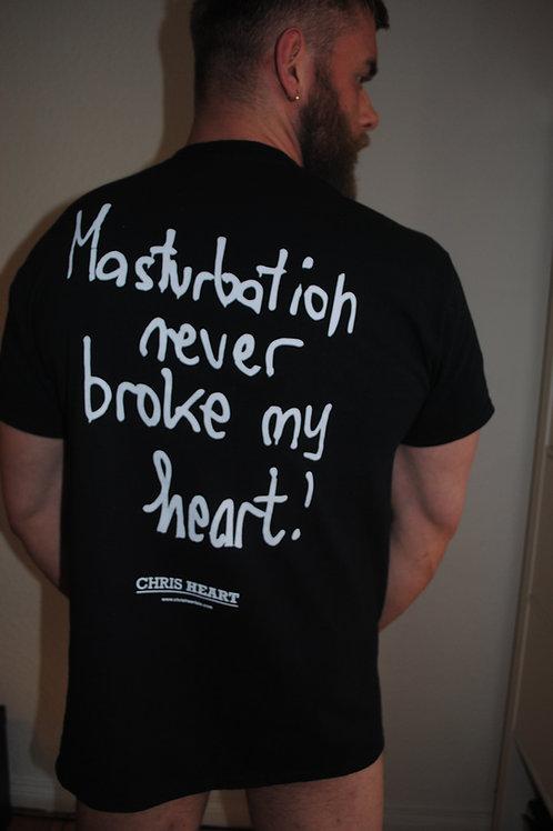 MASTURBATION NEVER BROKE MY HEART black edition