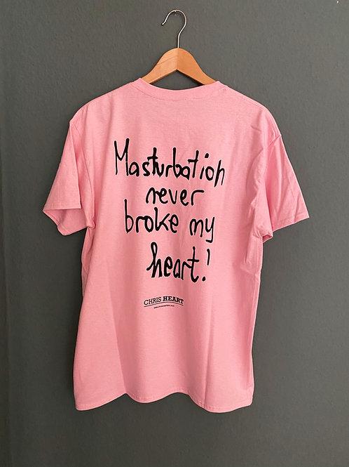 MASTURBATION NEVER BROKE MY HEART (rose)