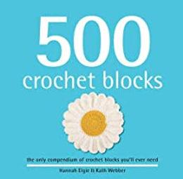 500 Crochet Blocks (2013)