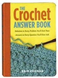 The Crochet Answer Book (2005)