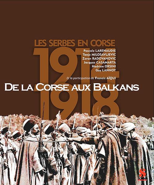 De la Corse aux Balkans