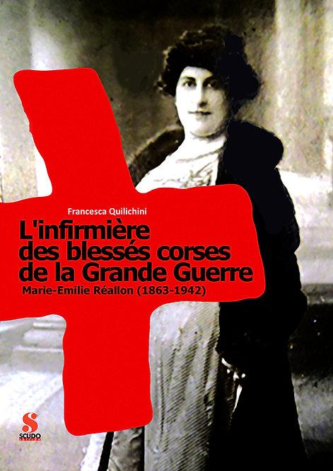 L'INFIRMIÈRE  DES BLESSÉS CORSES DE LA GRANDE GUERRE