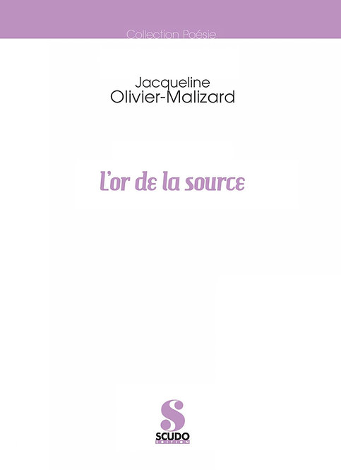 L'OR DE LA SOURCE