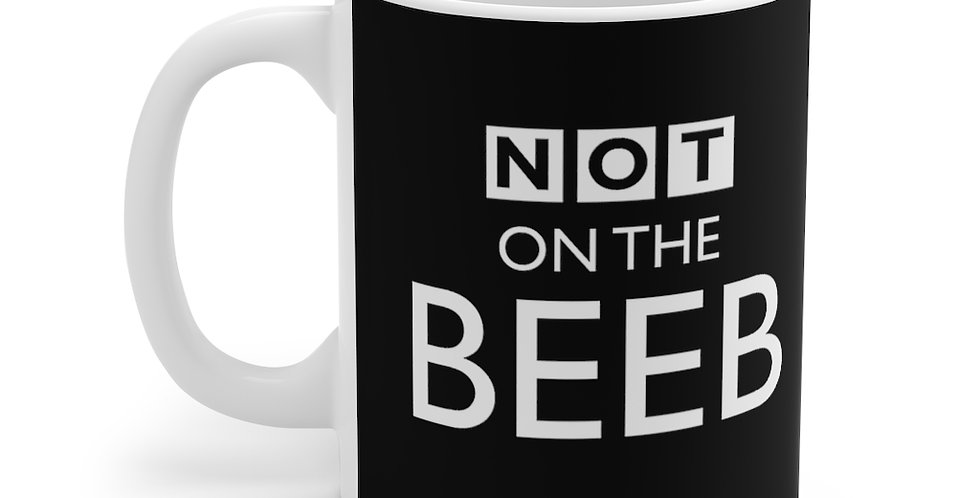 'Not On The Beeb'  - Black Mug
