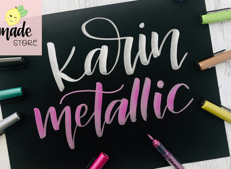 Karin Metallic Markers - Subscriber Shoutouts, Lettering Tips