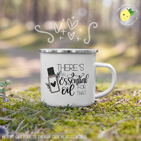 There's an Essential Oil for That Mug - Doterra Young Living Advocate Gift