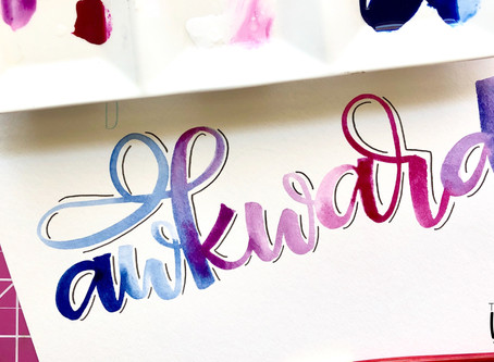 Awkward Watercolor Lettering Practice