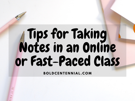 Tips for Taking Notes in an Online or Fast-Paced Class
