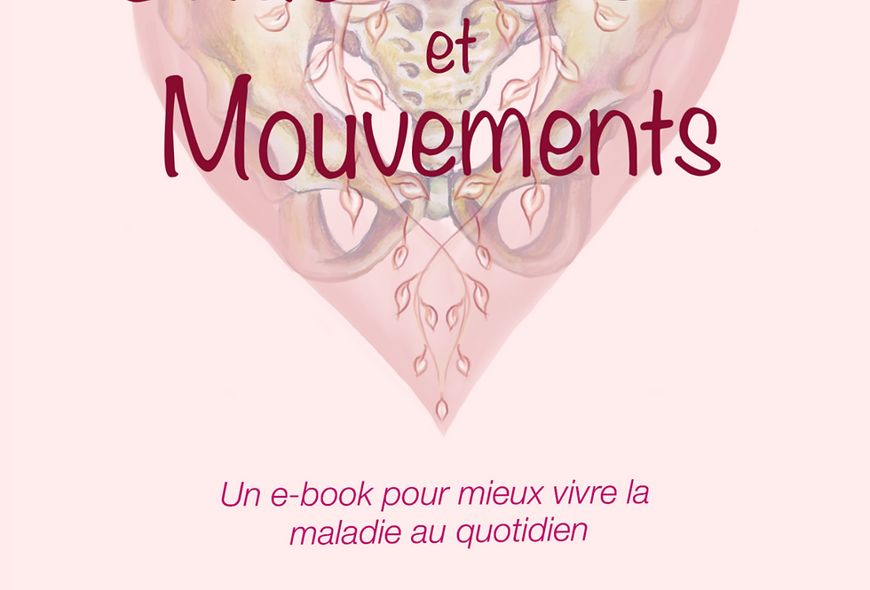 Endométriose & Mouvements