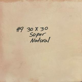 9 NATURAL SUPER 30X30