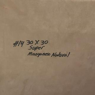 14 MANGANESO NATURAL SUPER 30X30