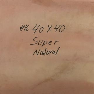 16 NATURAL SUPER 40X40