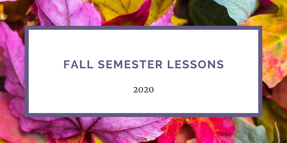 Fall 2020 Lessons