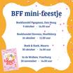 BFF mini-feestjes!