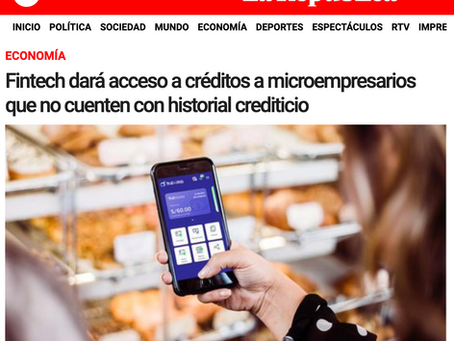 Fintech dará acceso a créditos a microempresarios que no cuenten con historial crediticio