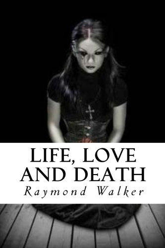 Life Love and Death