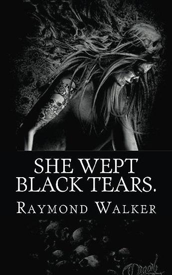 She Wept Black Tears