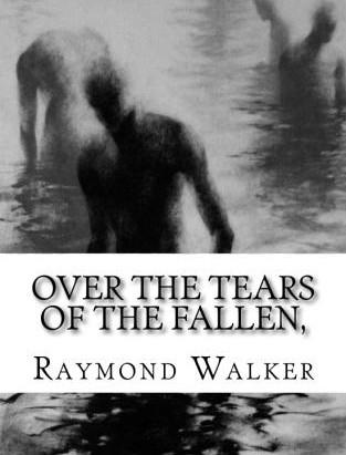 Over the Tears of the Fallen, has fallen
