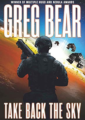 Take Back the Sky. Greg Bear. Review.