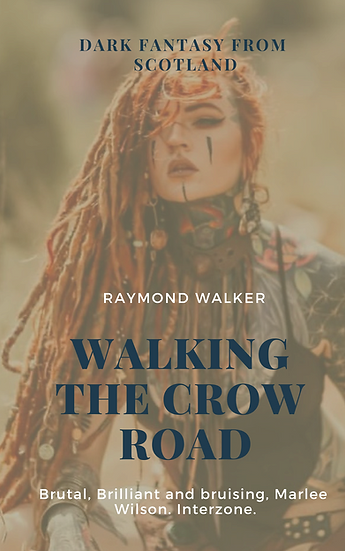 Walking The Crow Road.