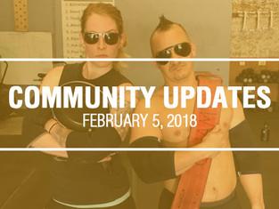 Community Updates February 5th, 2018