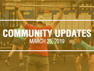 Community Updates - March 25th, 2019