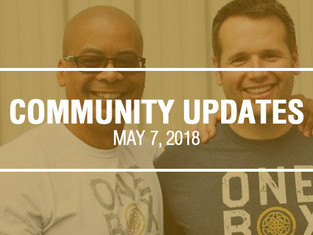 Community Updates May 7, 2018