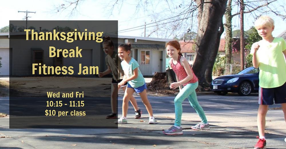 Thanksgiving Break Kids Fitness JAm