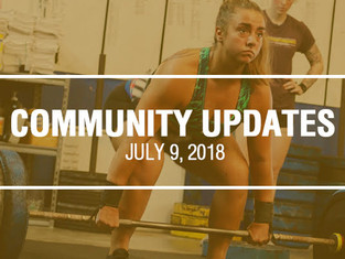 Community Updates July 9th, 2018