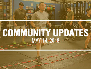Community Updates May 14, 2018