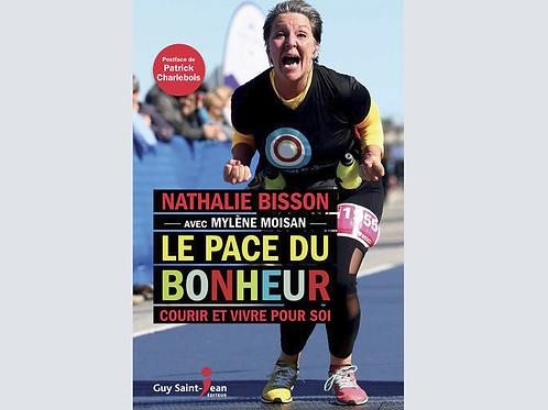 Livre LE PACE DU BONHEUR-courir et vivre pour soi, dédicacé par l'auteure