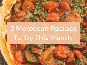 3 Moroccan Recipes to Try