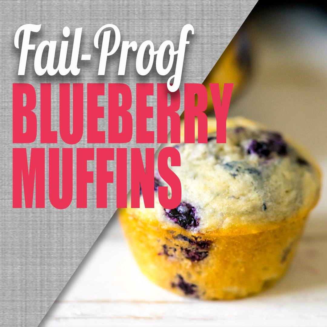 Fail-Proof Easy Blueberry Muffins