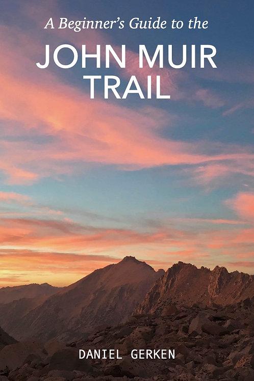 A Beginner's Guide to the John Muir Trail (EPUB)