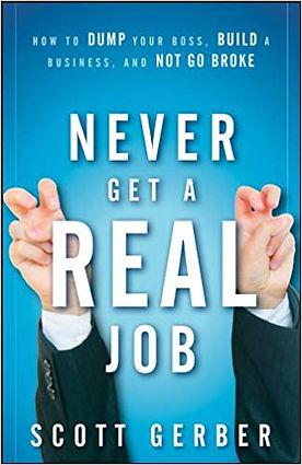 never get a real job.jpg