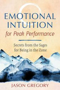 Emotional Intuition  for Peak Performanc