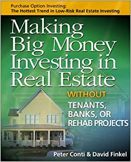Making Big Money Investing in Real Estate