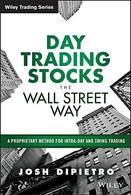Day Trading Stocks the Wall Street Way