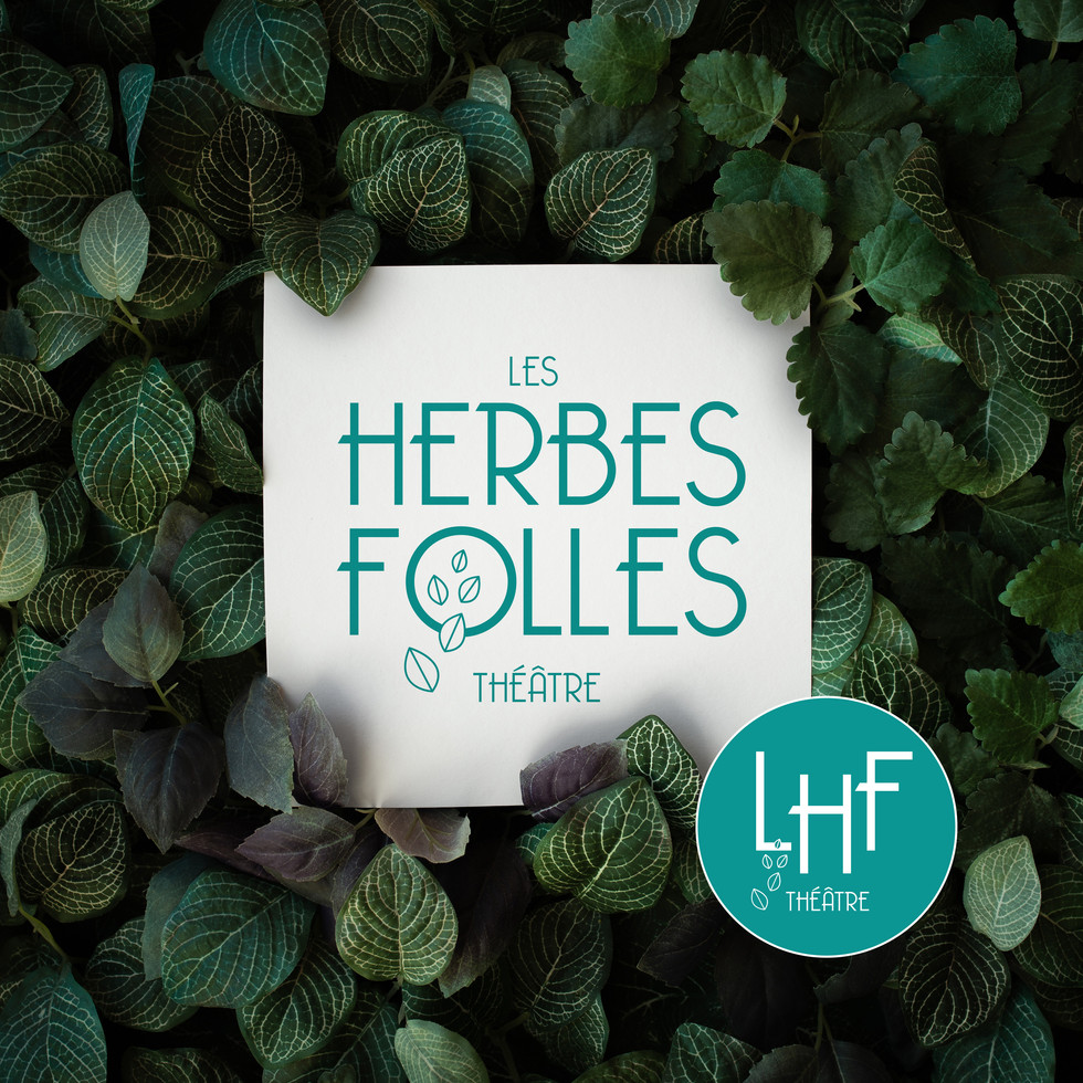 LES HERBES FOLLES Théatre
