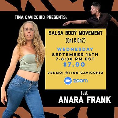 Tina Cavicchio Presents: Salsa Body Movement (on1 & on2) with Anara Frank