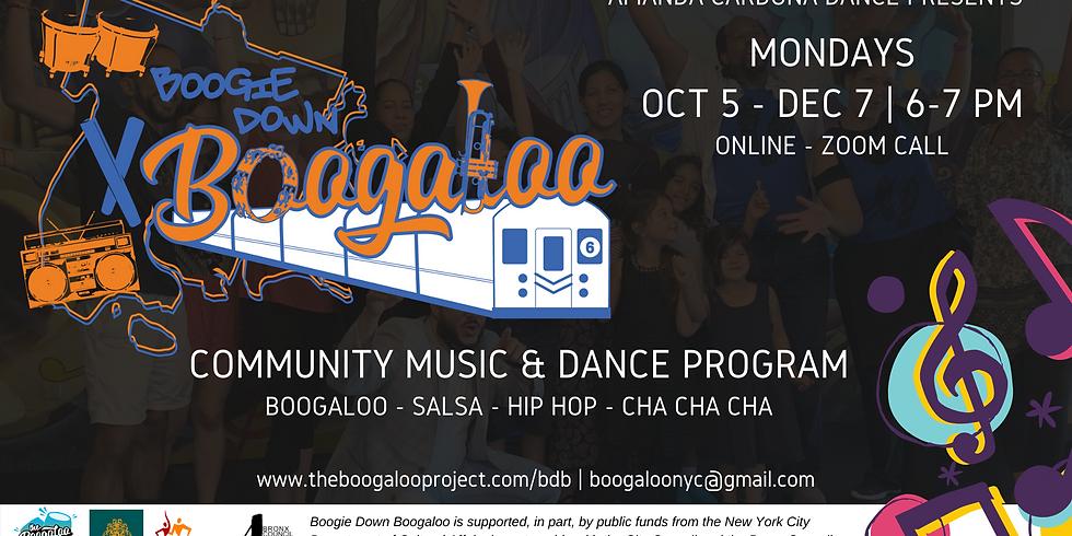 Mondays: Boogie Down Boogaloo Music & Dance Program!