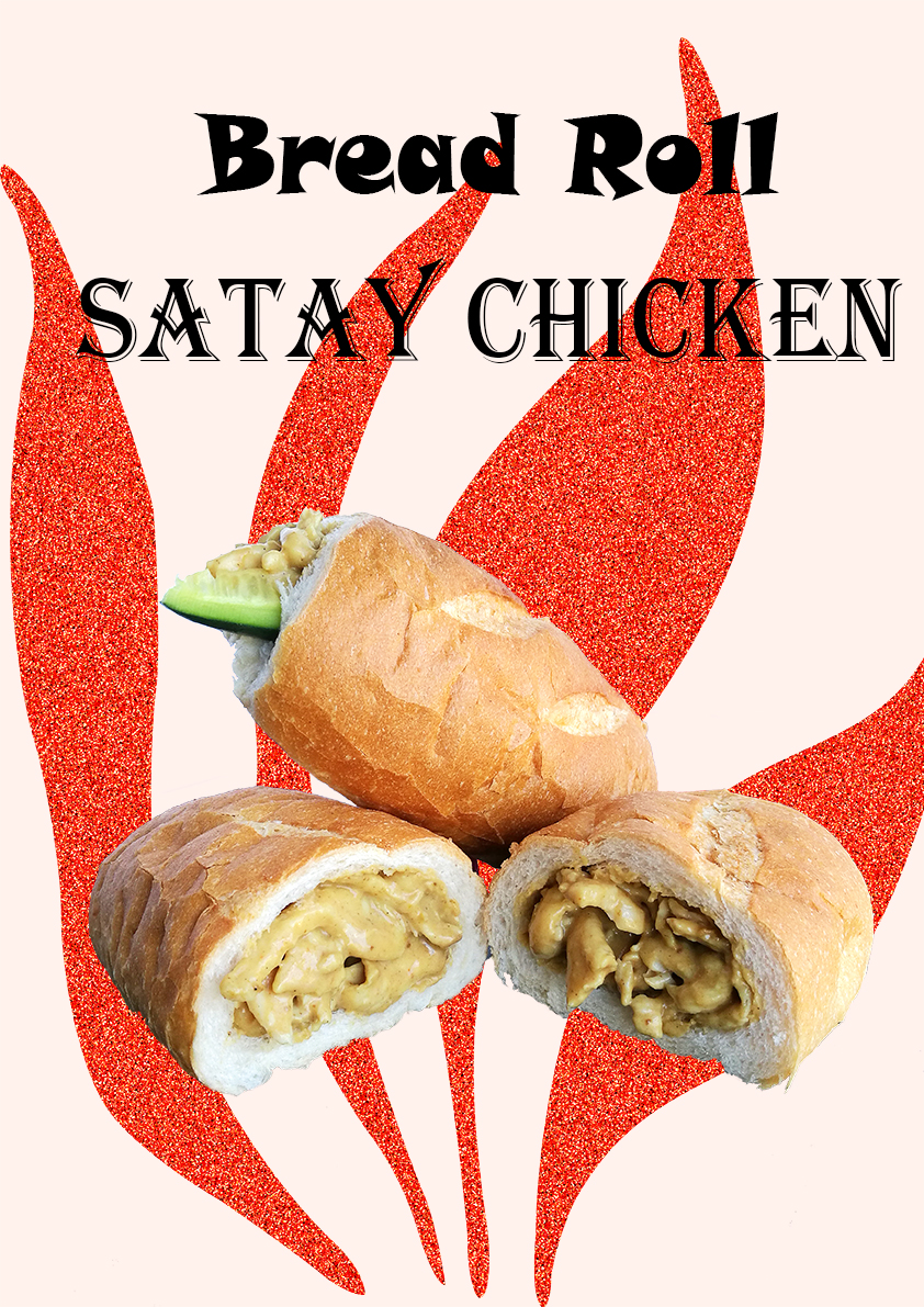 Chicken Satay Bread Roll