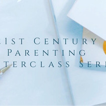 21st Century Parenting Masterclass Series: How To Stay Connected to Your Child