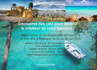 Venez vous découvrir à Majorque du jeudi 23 au dimanche 26 juin et repartez avec des clés pour deven