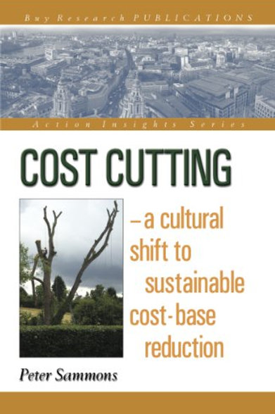 Cost Cutting - a cultural shift to sustainable cost-base reduction