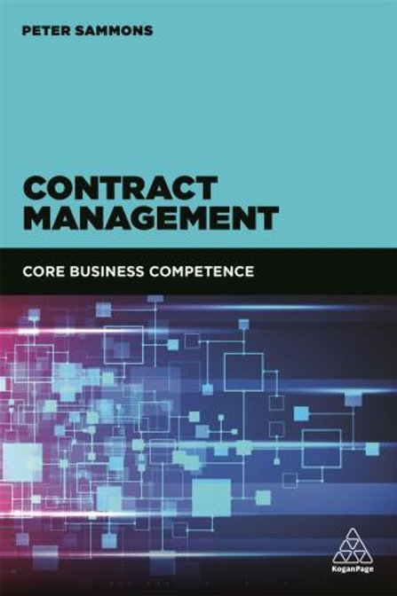 CONTRACT MANAGEMENT - CORE BUSINESS COMPETENCE  ​ BY PETER SAMMONS