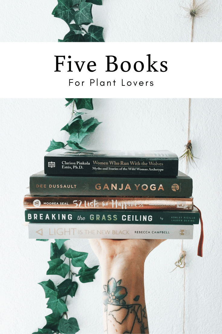 5 Great Books For Plant Lovers