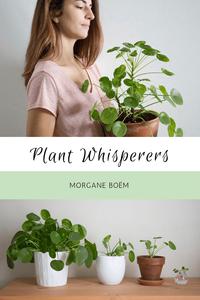 Plant Whisperers: Morgane Boëm