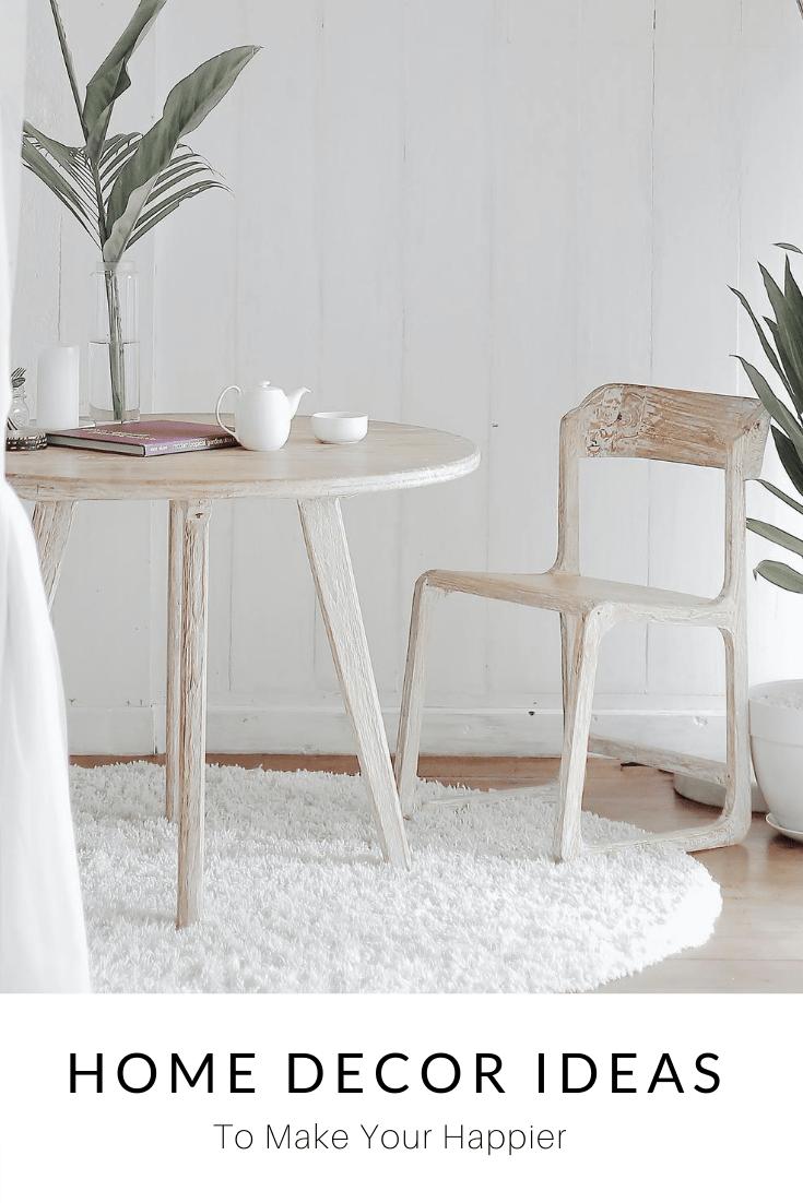 Interior Design Ideas To Make You Happier At Home